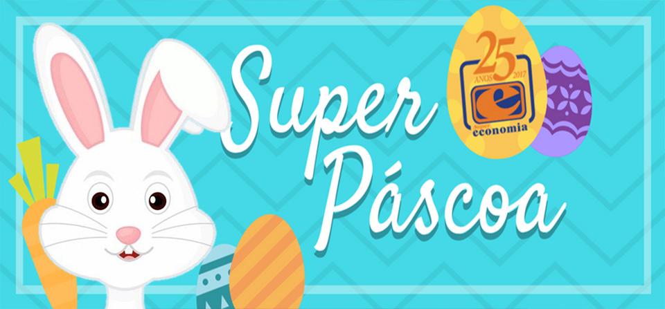 Super Páscoa – Super Economia